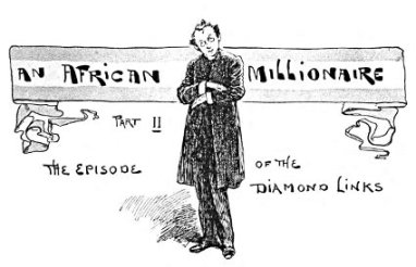 Illustration for 'The African Millionaire' in Strand magazine